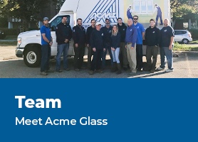 Team - Meet the Acme Glass